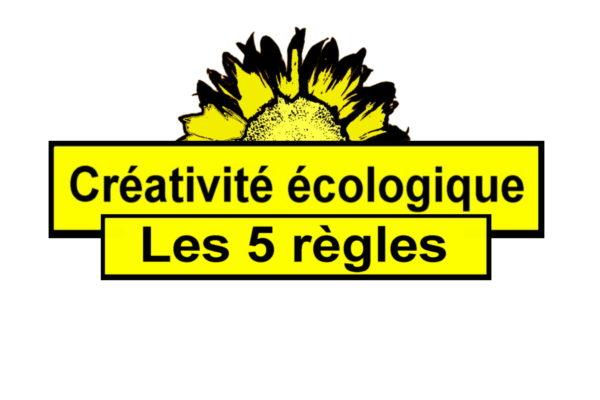 Les cinq règles fondamentales de la créativité écologique…
