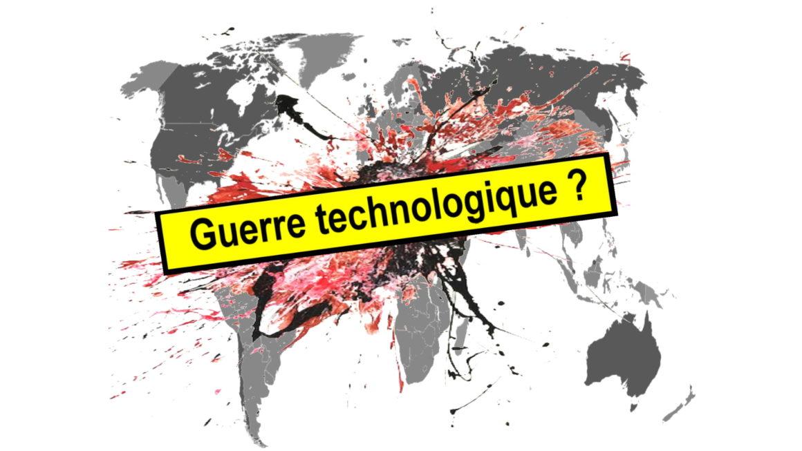 Guerre technologique entre la Chine et les États-Unis : faut-il choisir son camp ?