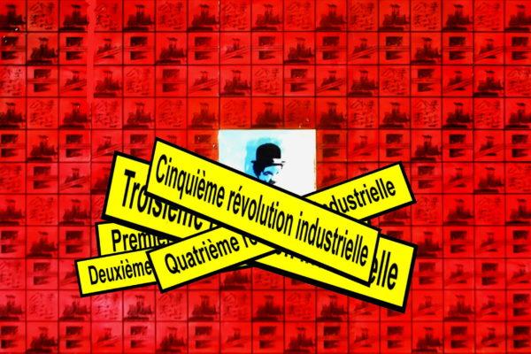 Le choc des révolutions industrielles…